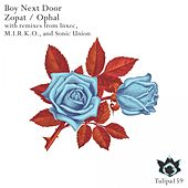 Zopat / Ophal - Single by The Boy Next Door