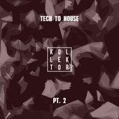 Tech to House, Pt. 2 de Various Artists
