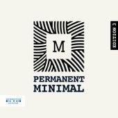 Permament Minimal, Vol. 3 von Various Artists