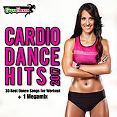 Cardio Dance Hits 2017: 30 Best Dance Songs for Workout + 1 Megamix - EP von Various Artists