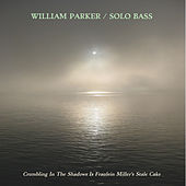 Crumbling In The Shadows Is Fraulein Miller's Stale Cake by William Parker