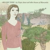 La Ninja: Amor and Other Dreams of Manzanita by Various Artists