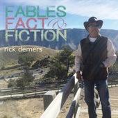 Fables Fact & Fiction de Rick Demers