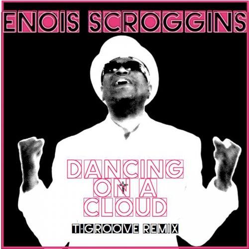 Dancing'On A Cloud by Enois Scroggins