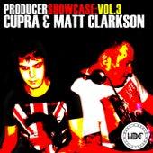 Producer Showcase, Vol. 3: Cupra & Matt Clarkson - EP de Various Artists