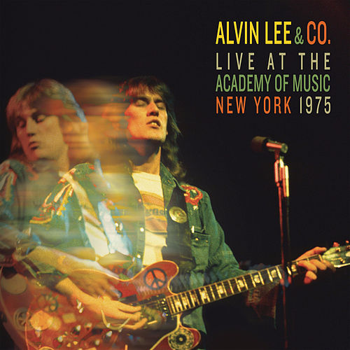 Alvin Lee & Co. (Live at the Academy of Music, New York, 1975) by Alvin Lee