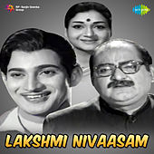 Lakshmi Nivaasam (Original Motion Picture Soundtrack) de Various Artists
