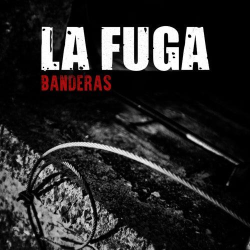 Banderas by La Fuga