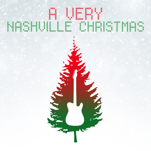 A Very Nashville Christmas by Various Artists