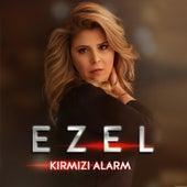 Kırmızı Alarm by Ezel