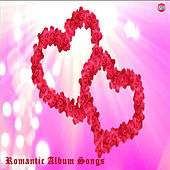 Romantic Album Songs by Various Artists