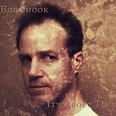 It's About Time by Bob Shook