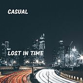 Lost in Time by Casual