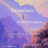 Ascendance by David R Broughton