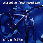 Blue Bike by Michelle Featherstone