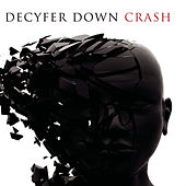 Crash - Rhapsody Exclusive Version by Decyfer Down