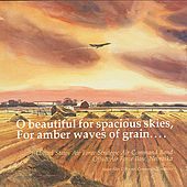 O beautiful for spacious skies, For amber waves of grain... by US Air Force Strategic Air Command Band