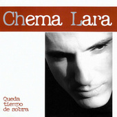 Queda tiempo de sobra by Chema Lara