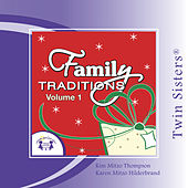 Family Tradidions Vol 1 by Twin Sisters