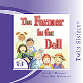 The Farmer in the Dell by Twin Sisters