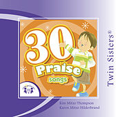 30 Praise by Twin Sisters