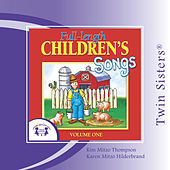 Full-length Children's Songs Vol. 1 by Twin Sisters