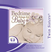 Bedtime Songs for Baby by Twin Sisters