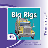 My First Playlist: Big Rigs by Various Artists