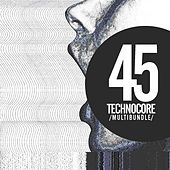 45 Technocore Multibundle - EP by Various Artists