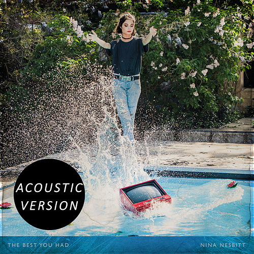 The Best You Had (acoustic Version) by Nina Nesbitt