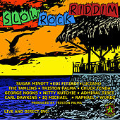 Slow Rock Riddim by Various Artists