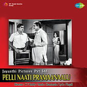 Pelli Naati Pramaanaalu (Original Motion Picture Soundtrack) de Various Artists