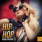 Hip Hop Score Rhythm de Various Artists