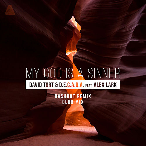 My God Is a Sinner by D.E.C.A.D.A