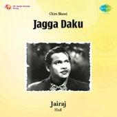 Jagga Daku (Original Motion Picture Soundtrack) by Various Artists