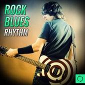 Rock Blues Rhythm by Various Artists