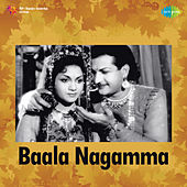 Baala Nagamma (Original Motion Picture Soundtrack) de Various Artists