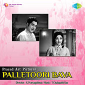 Palletoori Bava (Original Motion Picture Soundtrack) de Various Artists