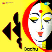 Badhu (Original Motion Picture Soundtrack) by Various Artists