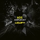 Liquify ADE Sampler 2017 - EP de Various Artists