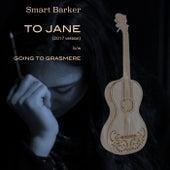 To Jane (2017 Version) de Smart Barker