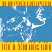 Dirty Shirt Rock 'N' Roll The First Ten Years de Jon Spencer