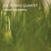 Today on Earth by Joe Morris