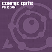 Back to Earth by Cosmic Gate