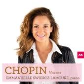 Chopin: Valses by Emmanuelle Swiercz-Lamoure