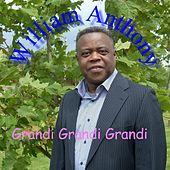Grandi Grandi Grandi by William Anthony