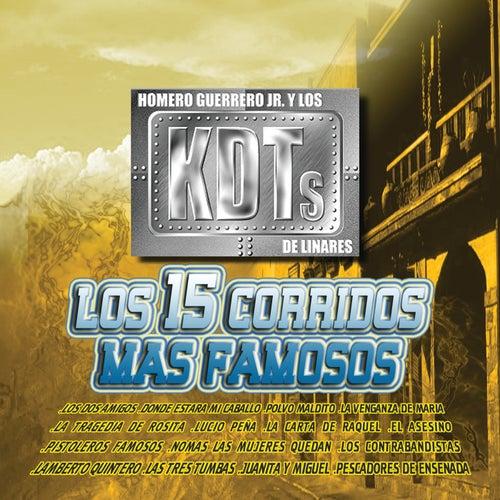 Los 15 Corridos Mas Famosos by Homero Guerrero Jr. Y Los...