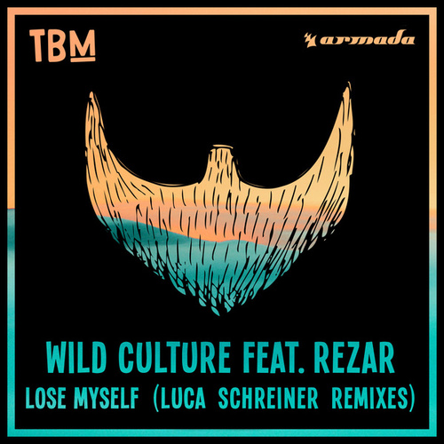 Lose Myself (Luca Schreiner Remixes) von Wild Culture