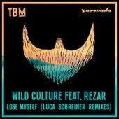 Lose Myself (Luca Schreiner Remixes) de Wild Culture