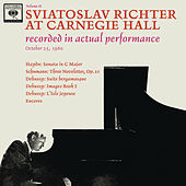 Sviatoslav Richter Recital -  Live at Carnegie Hall, October 25, 1960 by Sviatoslav Richter